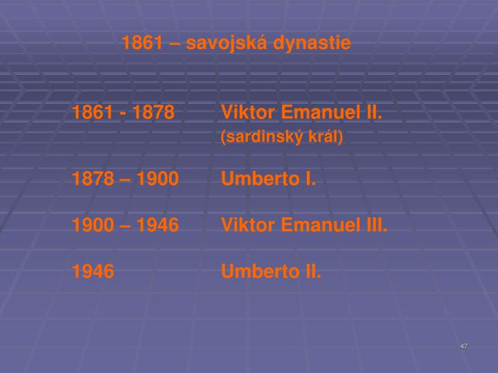 1861 – savojská dynastie