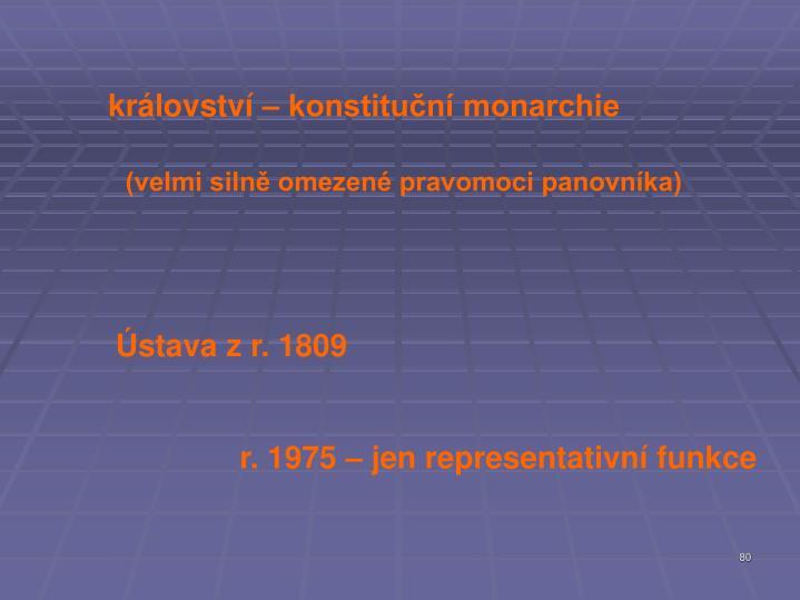 království – konstituční monarchie