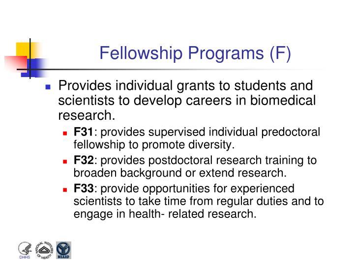 Fellowship Programs (F)