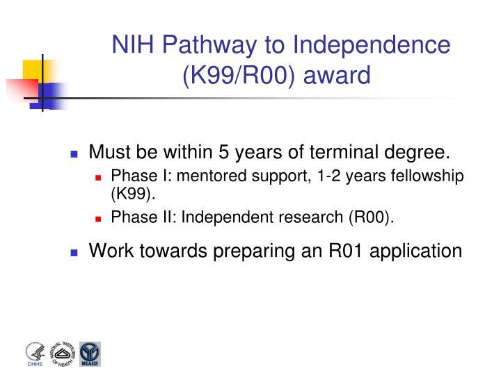 NIH Pathway to Independence (K99/R00) award