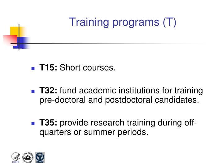 Training programs (T)