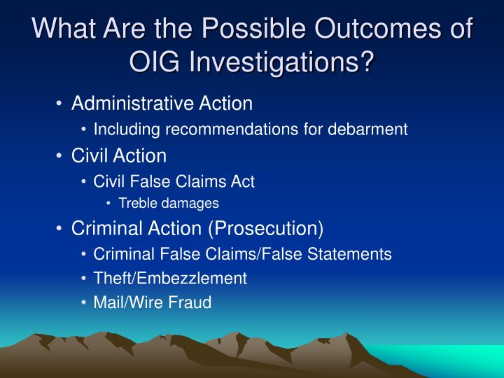 What Are the Possible Outcomes of OIG Investigations?