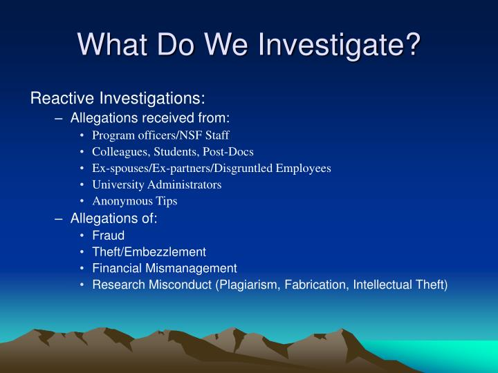What Do We Investigate?