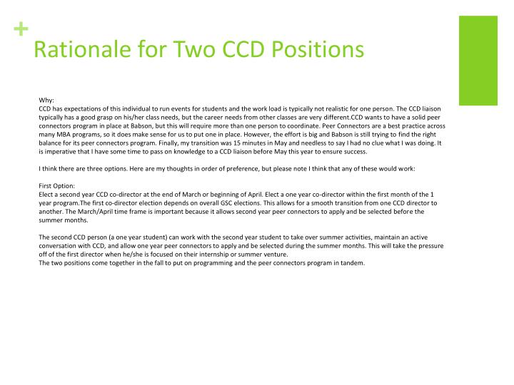 Rationale for Two CCD Positions
