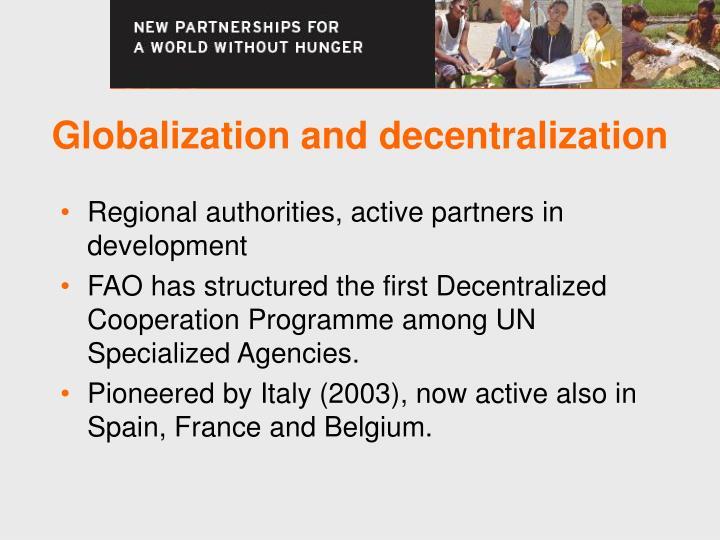 Globalization and decentralization
