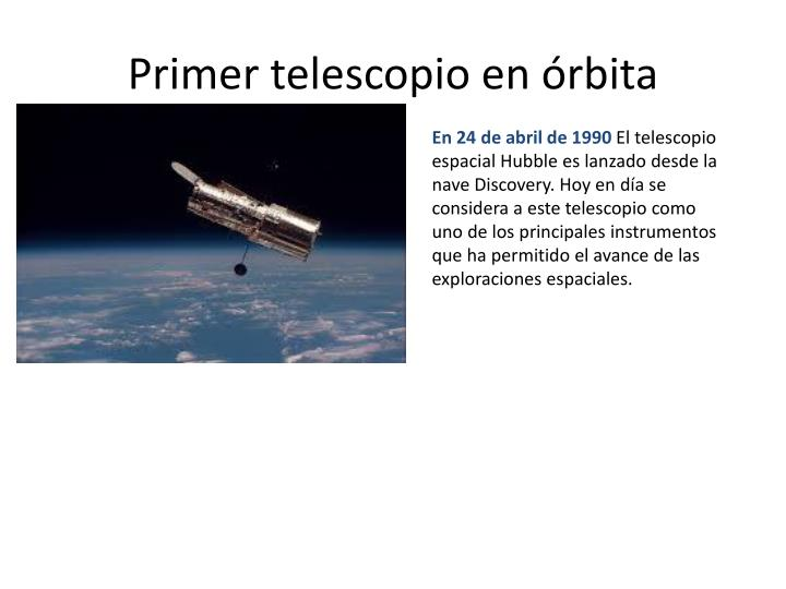 Primer telescopio en órbita
