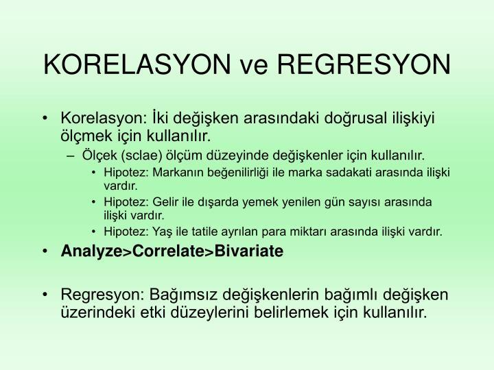 KORELASYON ve REGRESYON