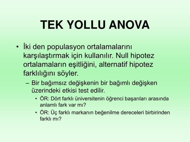 TEK YOLLU ANOVA