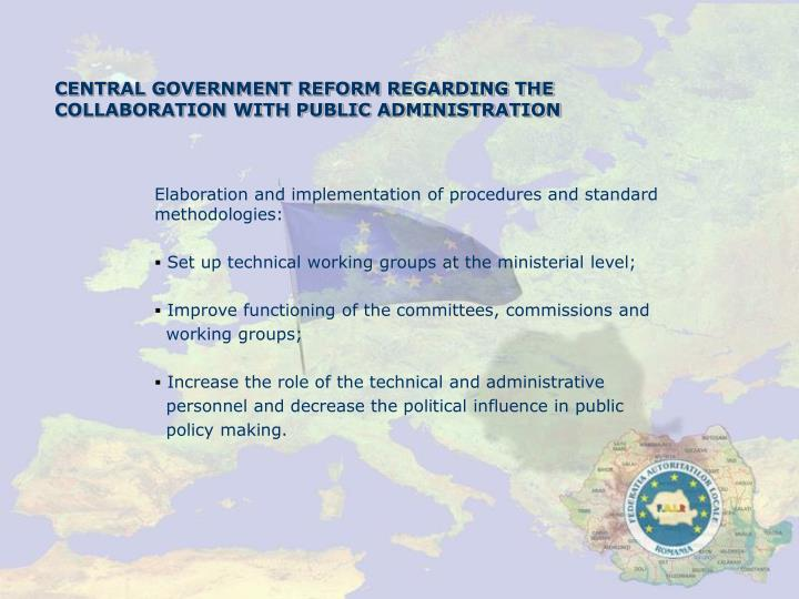 CENTRAL GOVERNMENT REFORM REGARDING THE COLLABORATION WITH PUBLIC ADMINISTRATION