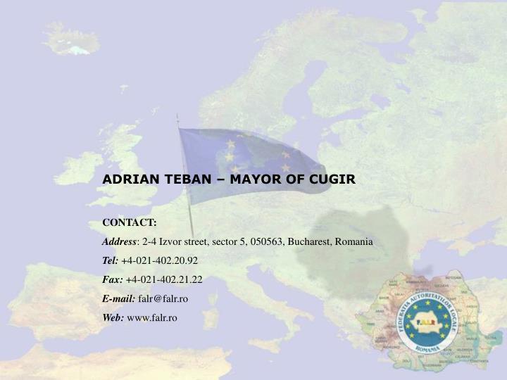 ADRIAN TEBAN – MAYOR OF CUGIR