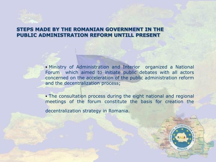 STEPS MADE BY THE ROMANIAN GOVERNMENT IN THE PUBLIC ADMINISTRATION REFORM UNTILL PRESENT