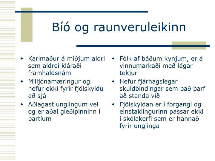 Karlmaður á miðjum aldri sem aldrei kláraði framhaldsnám