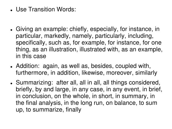Use Transition Words: