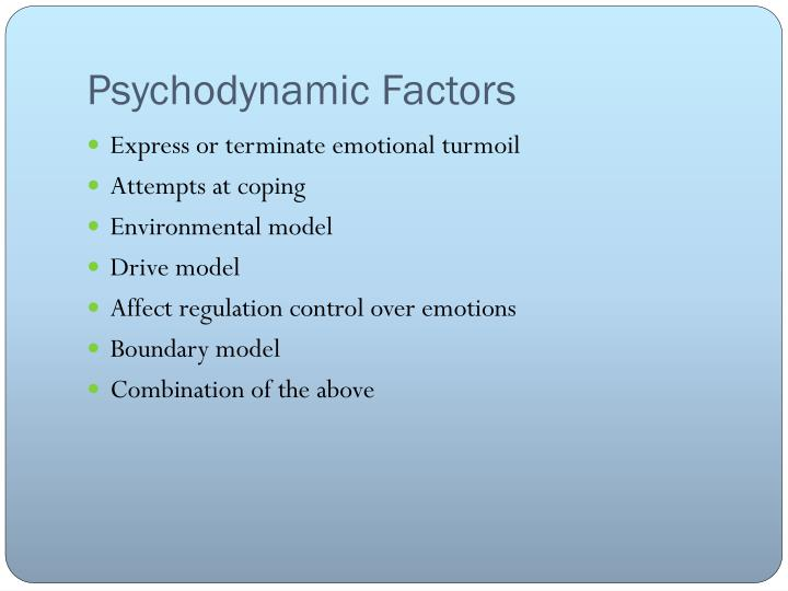 Psychodynamic Factors