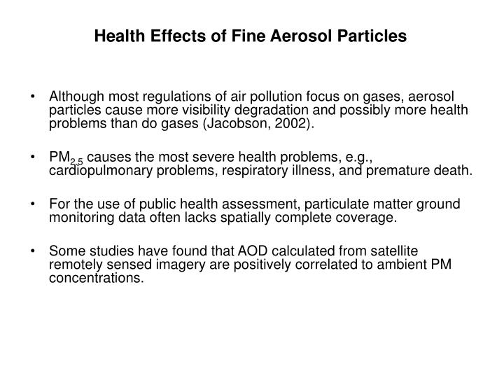Health Effects of Fine Aerosol Particles