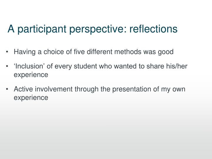 A participant perspective: reflections