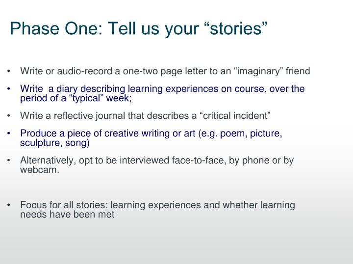 """Phase One: Tell us your """"stories"""""""