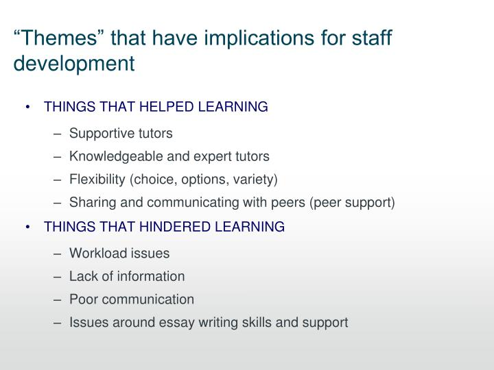 """""""Themes"""" that have implications for staff development"""