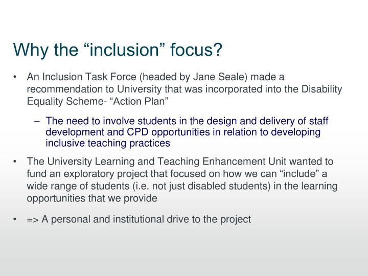 """Why the """"inclusion"""" focus?"""