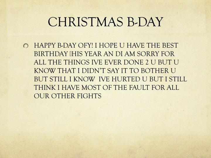 CHRISTMAS B-DAY