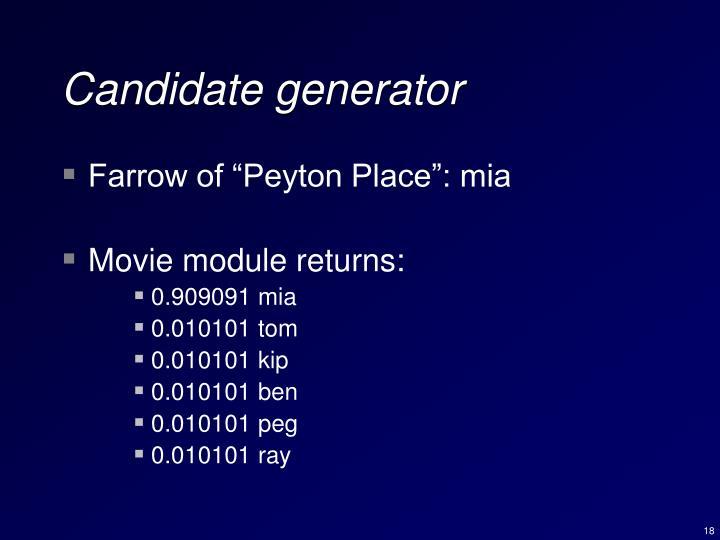 Candidate generator