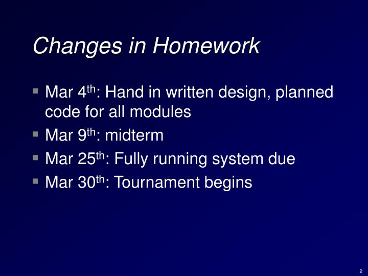 Changes in homework
