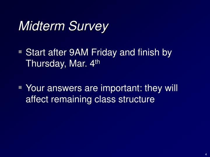 Midterm Survey