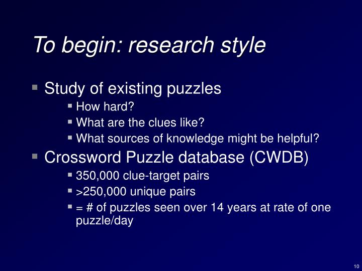 To begin: research style
