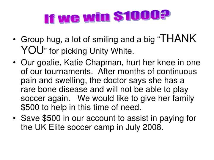 If we win $1000?