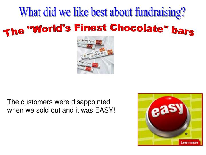 What did we like best about fundraising?
