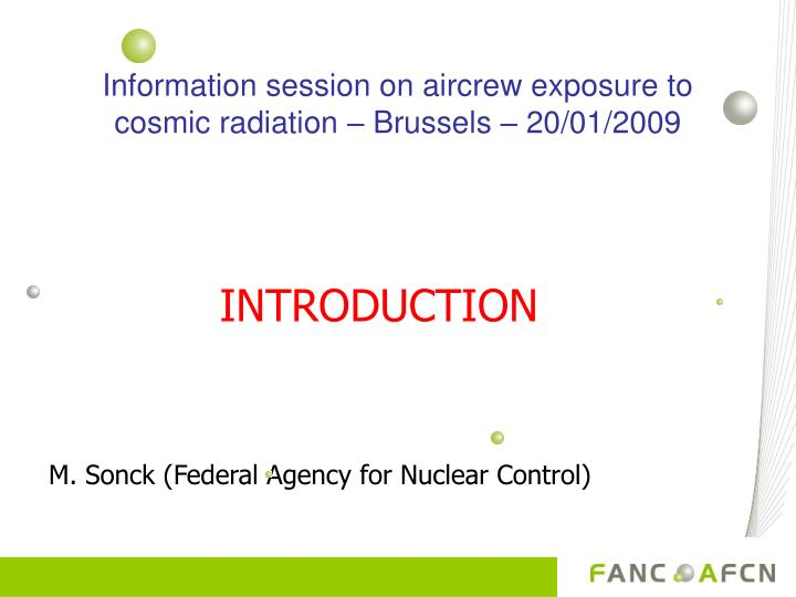 Information session on aircrew exposure to cosmic radiation brussels 20 01 2009