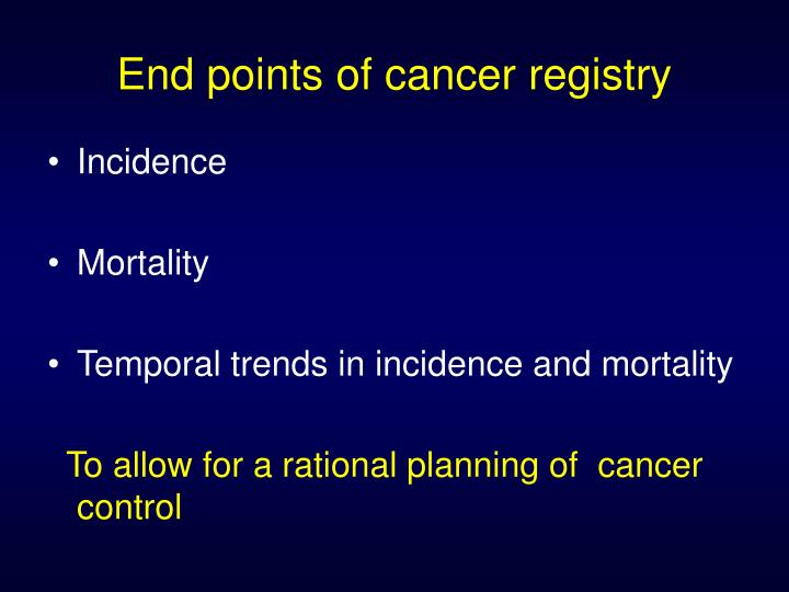 End points of cancer registry