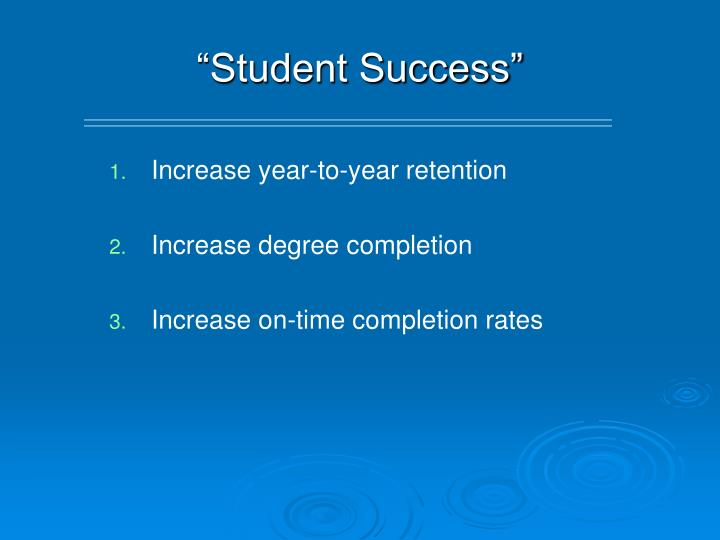"""Student Success"""