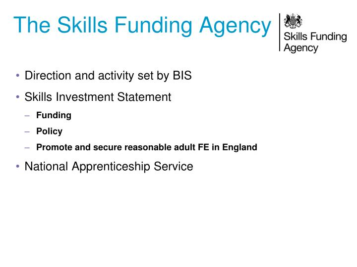 The Skills Funding Agency