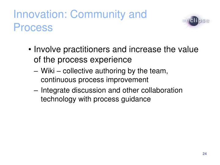 Innovation: Community and Process