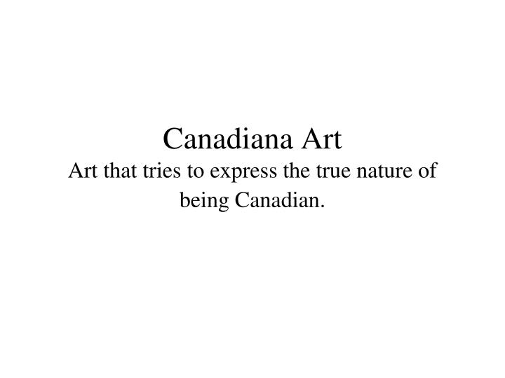 Canadiana Art