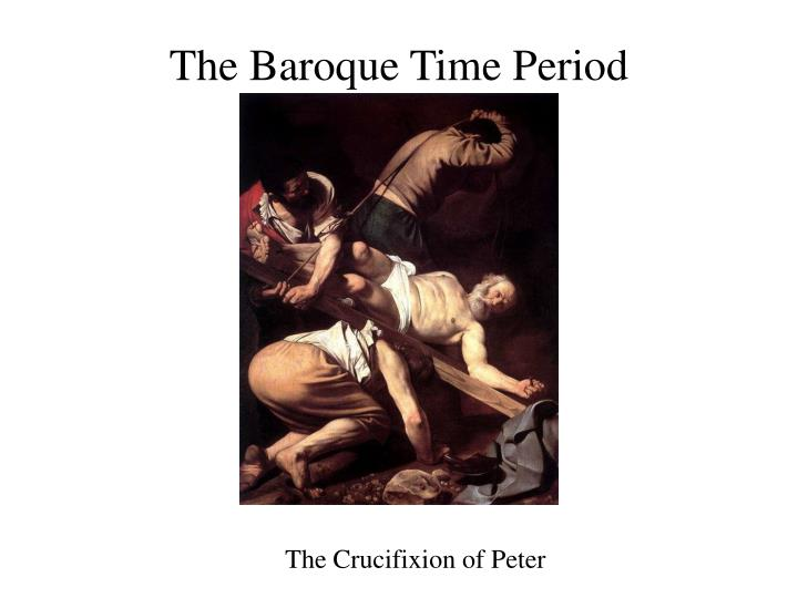 The Baroque Time Period