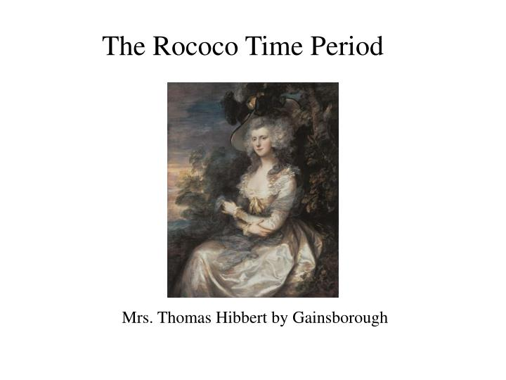 The Rococo Time Period