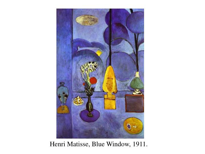 Henri Matisse, Blue Window, 1911.