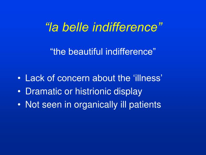 """la belle indifference"""
