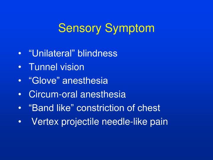Sensory Symptom