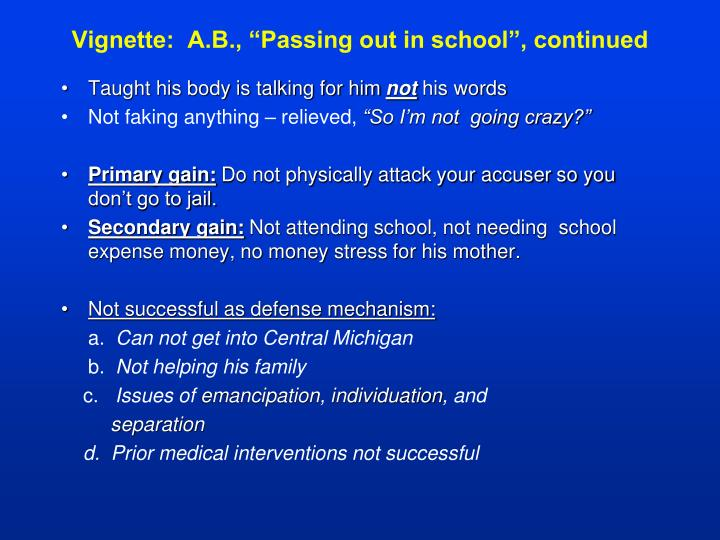 "Vignette:  A.B., ""Passing out in school"", continued"