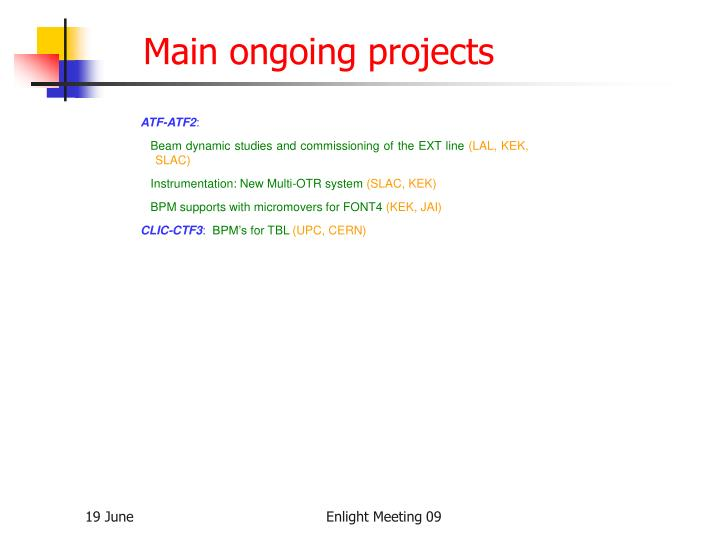 Main ongoing projects
