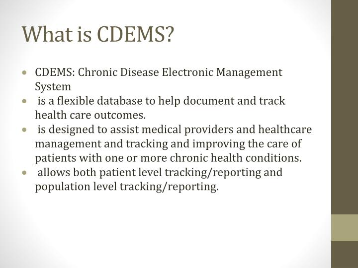What is CDEMS?