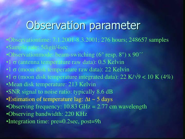Observation parameter