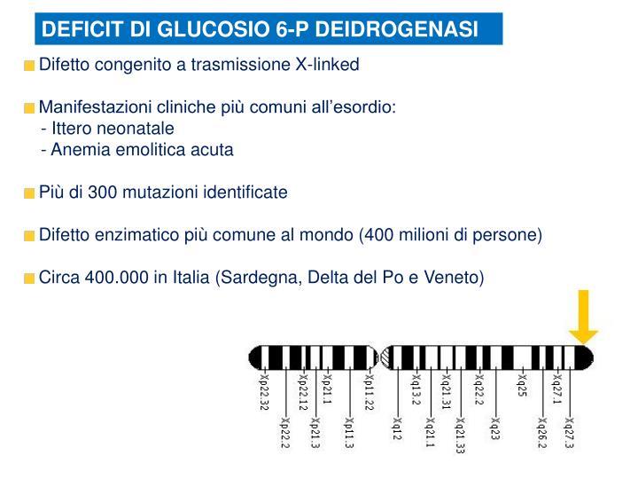 DEFICIT DI GLUCOSIO 6-P DEIDROGENASI