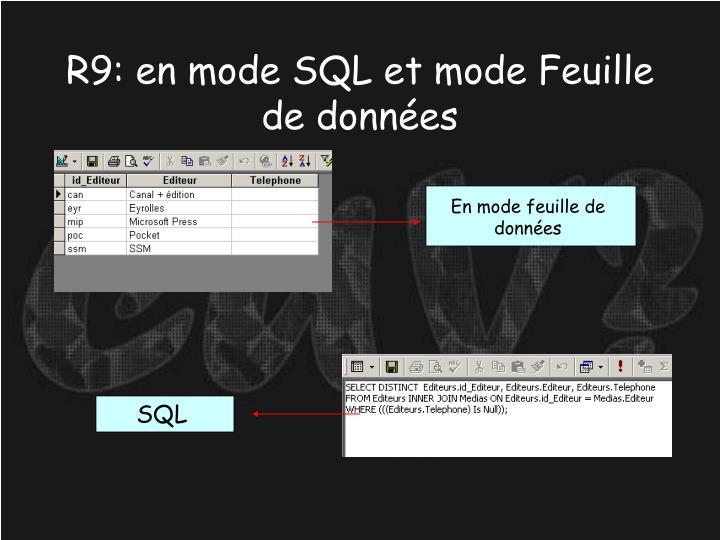R9: en mode SQL et mode Feuille de données