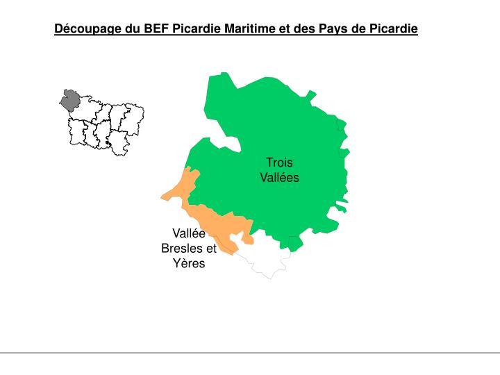 Découpage du BEF Picardie Maritime et des Pays de Picardie