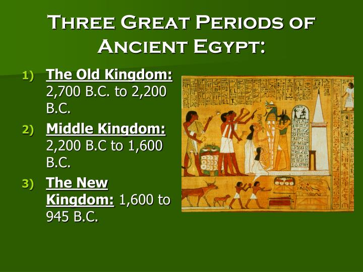 Three Great Periods of Ancient Egypt: