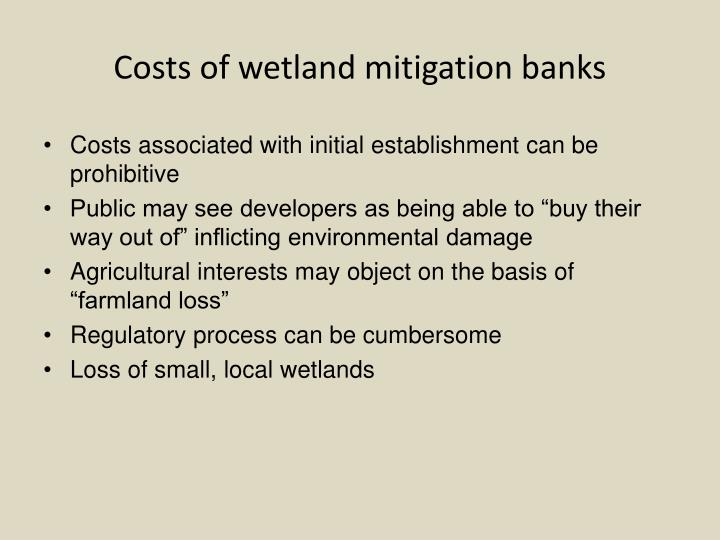 Costs of wetland mitigation banks